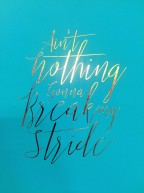 Saw this on a journal at Chapters. My new motto perhaps?